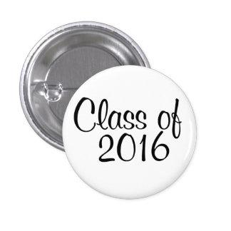 Class of 2016 buttons
