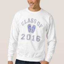 Class Of 2016 Flip Flop Sweatshirt