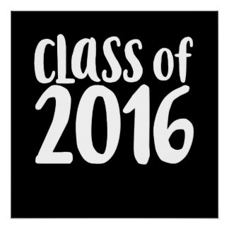 Class of 2016 graduation party poster