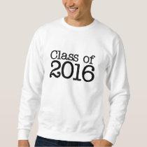 Class of 2016 graduation party sweatshirt
