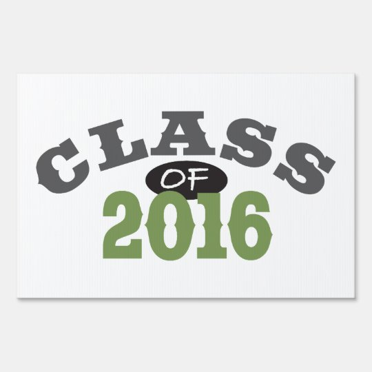 Class Of 2016 Green Lawn Sign