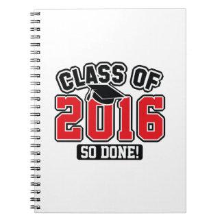 Class Of 2016 Notebook