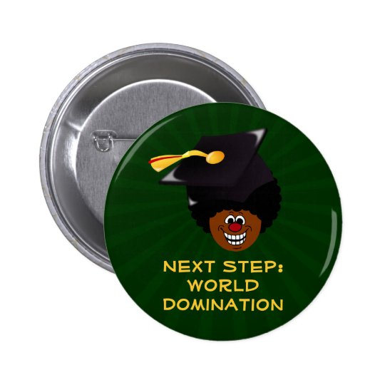 Class of 2016 Seniors World Domination Button