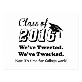 """Class of 2016 """"We've Tweeted We've Twerked"""" Postcard"""
