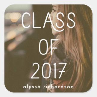 Class of 2017   Graduate Modern Typography Photo Square Sticker