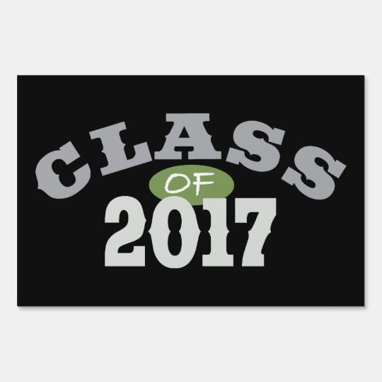 Class Of 2017 Green Lawn Sign