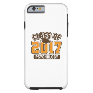 Class Of 2017 Psychology Tough iPhone 6 Case