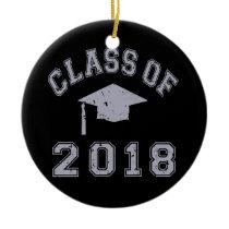 Class Of 2018 Graduation -  Grey Ceramic Ornament