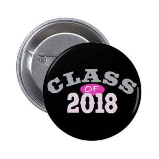 Class Of 2018 Pink Button