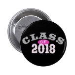 Class Of 2018 Pink Pinback Button
