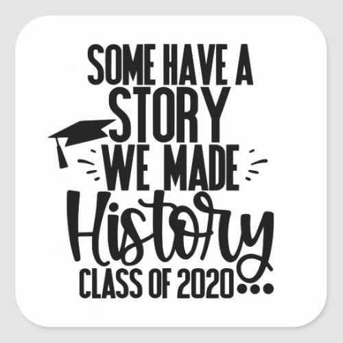 Class of 2020 White Black Graduation Party Favor Square Sticker