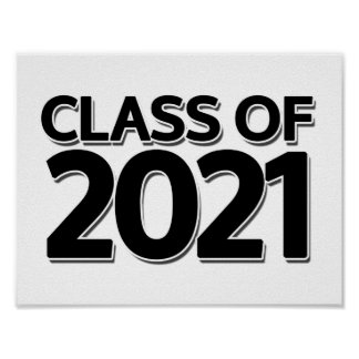 Class of 2021 poster