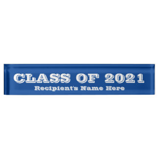 Class of 2021 White Font Blue Paperweight by Janz Desk Name Plate