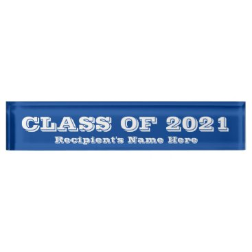Professional Business Class of 2021 White Font Blue Paperweight by Janz Desk Name Plate