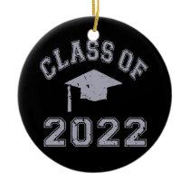 Class Of 2022 Graduation - Grey 2 Ceramic Ornament