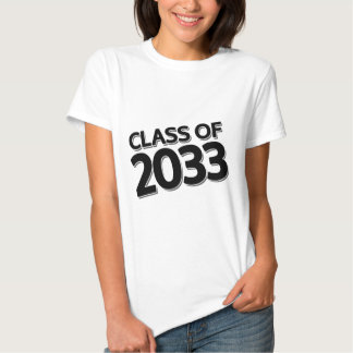 Class of 2033 tee shirt