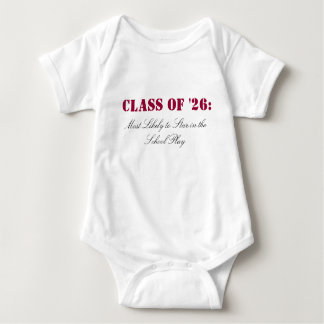 Class of '26:, Most Likely to Star in the Schoo... Baby Bodysuit