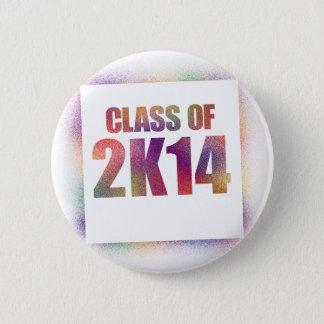 class of 2k14, class of 2014 button