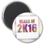 class of 2k16, class of 2016 magnet