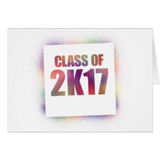 class of 2k17, class of 2017 card