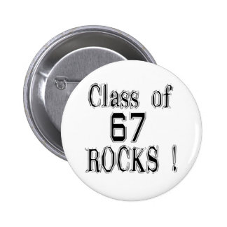 Class of '67 Rocks! Button