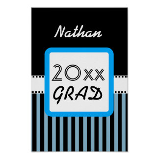 Class of ANY YEAR Blue Black Stripes Custom Z15 Poster