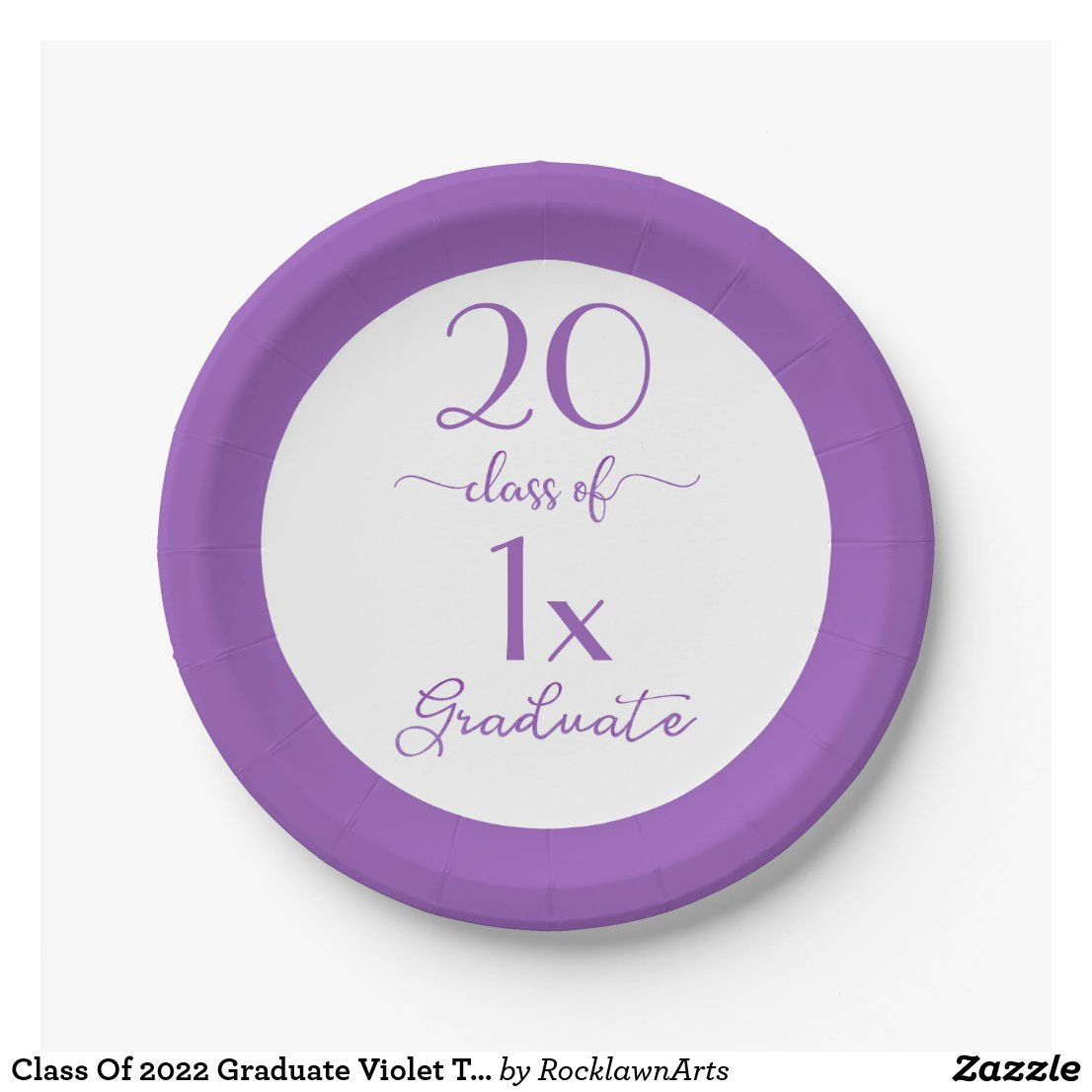 Class Of Custom Year Graduate Violet Typography Paper Plate