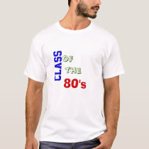 Class of the 80's (front), School of Retro (back) T-Shirt