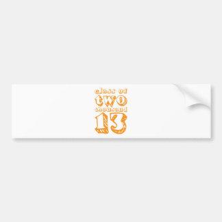 Class of two thousand 13 - Orange Bumper Sticker
