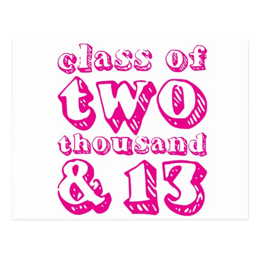 Class of two thousand and 13 - Magenta Post Cards