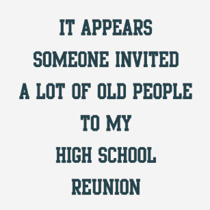 High School Reunion T Shirts T Shirt Design Printing Zazzle