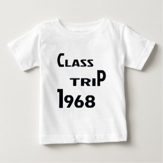 Class Trip 1968 Baby T-Shirt