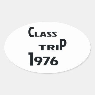 Class Trip 1976 Oval Sticker