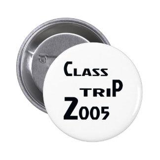Class Trip 2005 Pinback Button