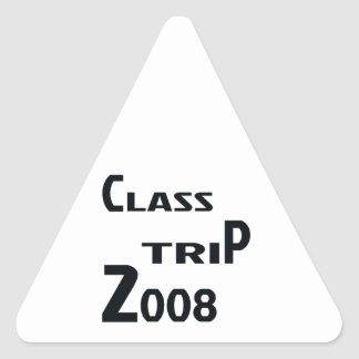 Class Trip 2008 Triangle Sticker