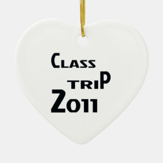 Class Trip 2011 Ceramic Ornament