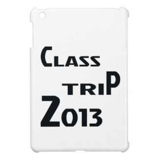 Class Trip 2013 Cover For The iPad Mini