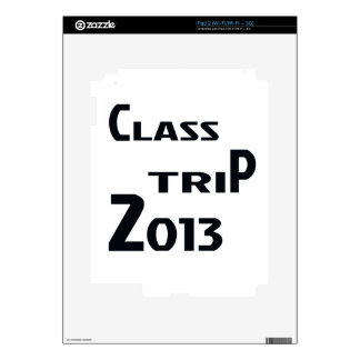Class Trip 2013 Decals For iPad 2