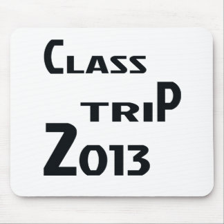 Class Trip 2013 Mouse Pad