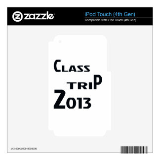 Class Trip 2013 Skin For iPod Touch 4G