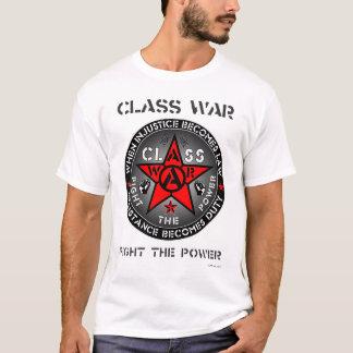 CLASS WAR - Fight The Power T-Shirt