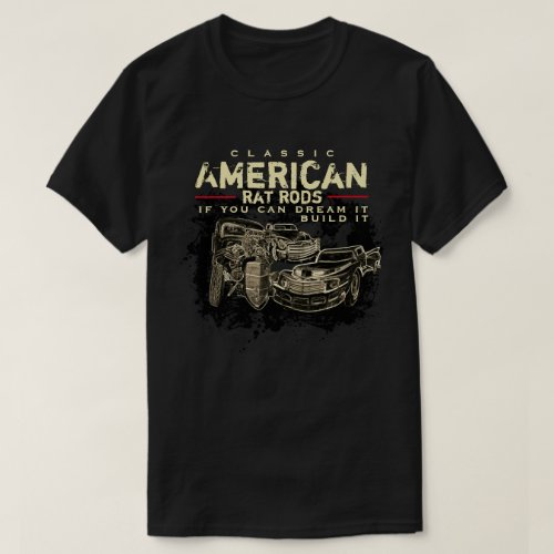 Classic American Rat Rods Dark Apparel T_Shirt