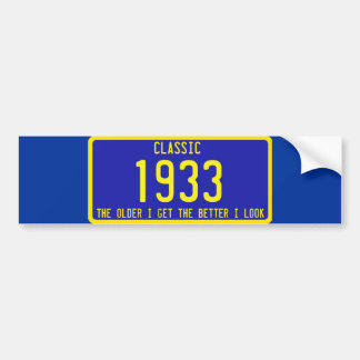 CLASSIC / ANTIQUE LICENSE PLATE BIRTHDAY PARODY BUMPER STICKER