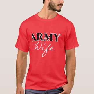 Classic Army Wife Design Shirt