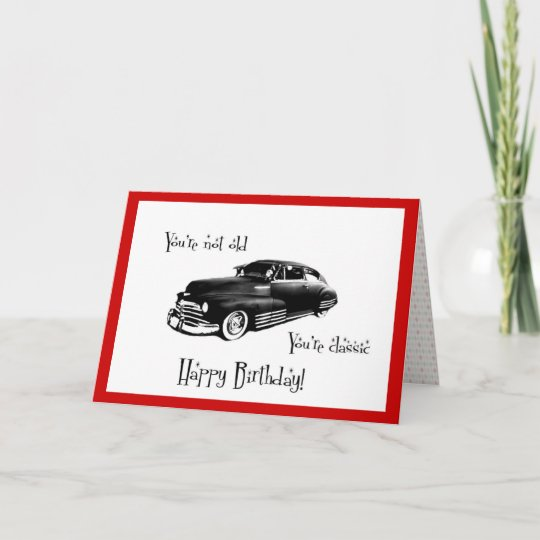 Classic Car Birthday Card Zazzle Com