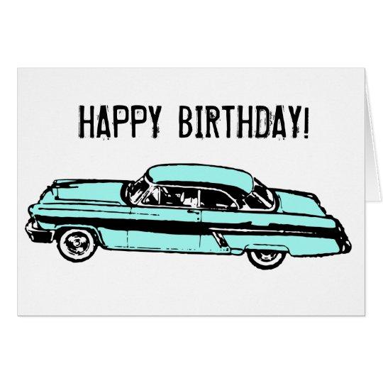 Classic Car Happy Birthday Card Zazzle