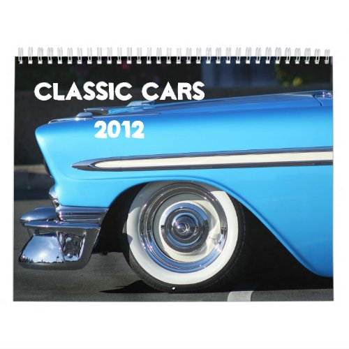 Classic Cars 2012 Calendar calendar