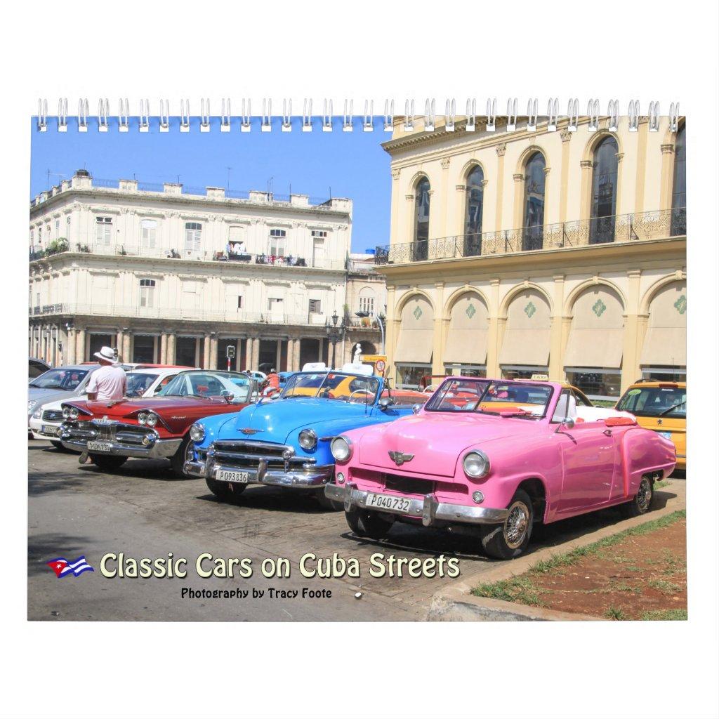 Classic Cars Cuba Calendar 2018