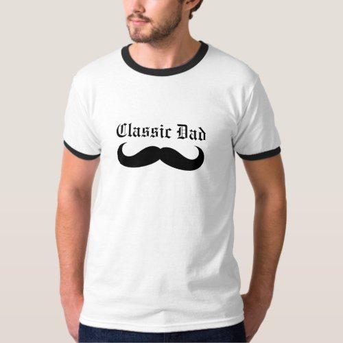 Classic Dad Mustache T_Shirt