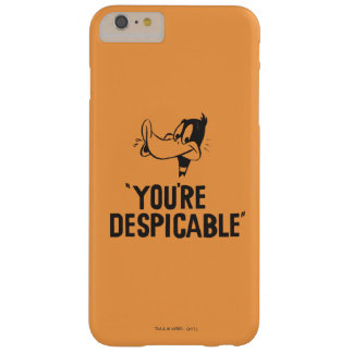 """Classic DAFFY DUCK™ """"You're Despicable"""" Barely There iPhone 6 Plus Case"""